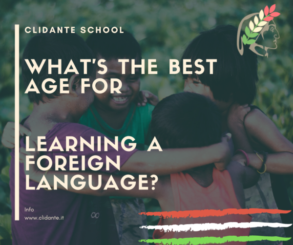 What's the best age for learning a foreign language